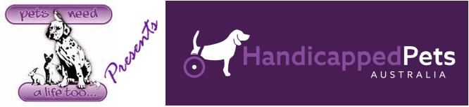 Pets Need A Life Too presents HandicappedPets Australia